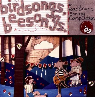 Birdsongs, Beesongs - Eardrums Spring Compilation 2009.jpg